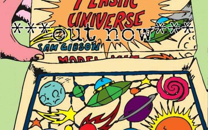 Sam Gibson - Plastic Universe