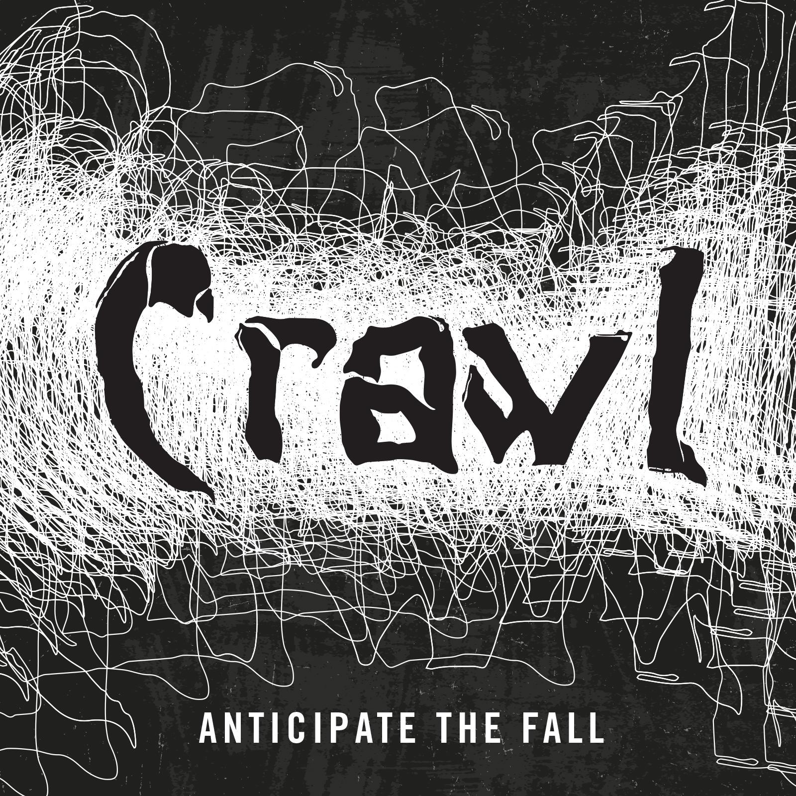 Crawl – Anticipate The Fall