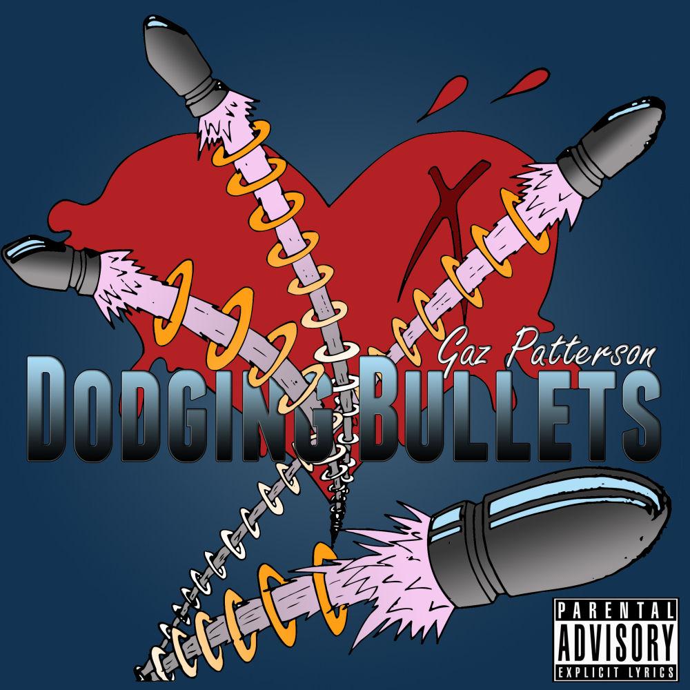 Gaz Patterson - Dodging Bullets