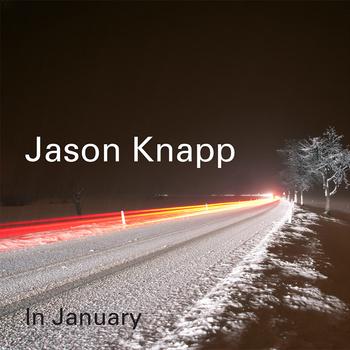 Jason Knapp - In January