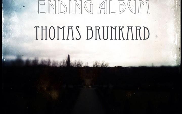 Thomas Brunkard - A Never-Ending Album