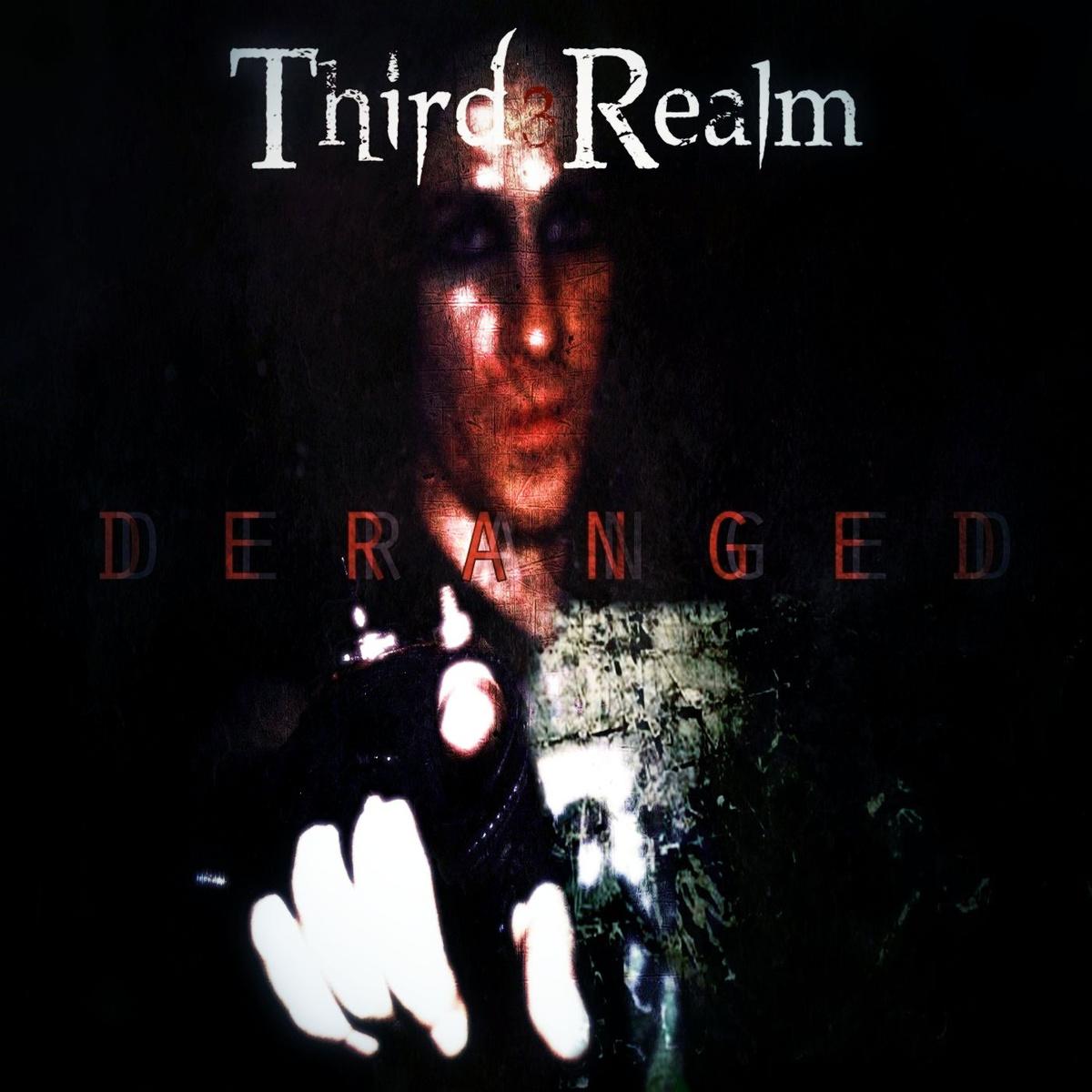Third Realm – Deranged