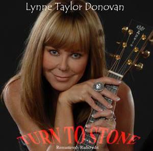"Lynne Taylor Donovan - ""Turn To Stone"""