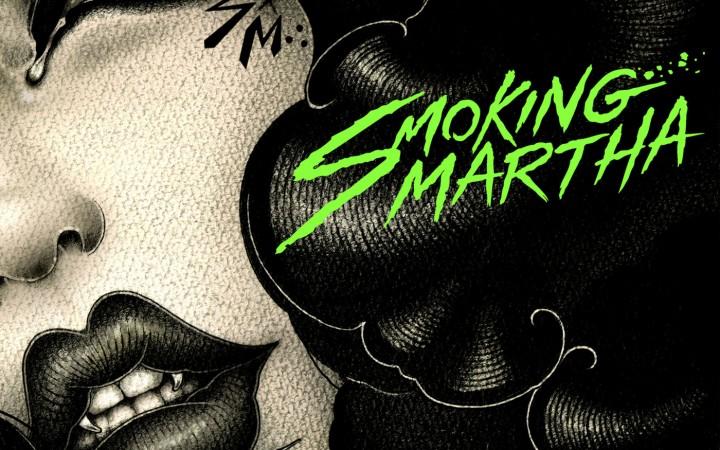 Smoking Martha – Smoking Martha
