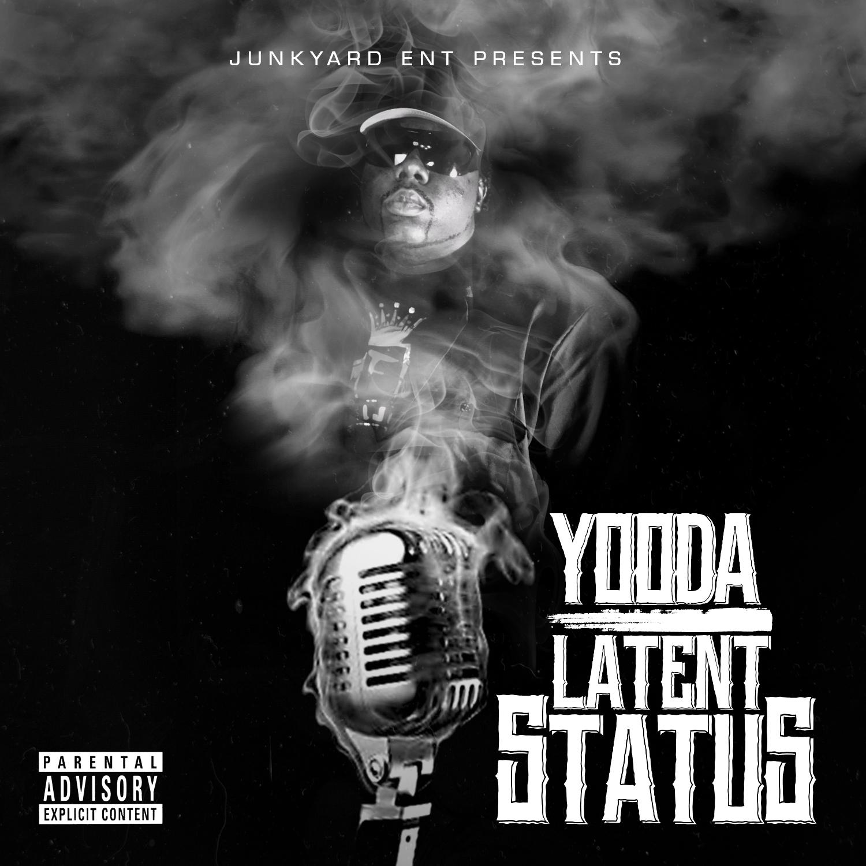 Yooda – Latent Status