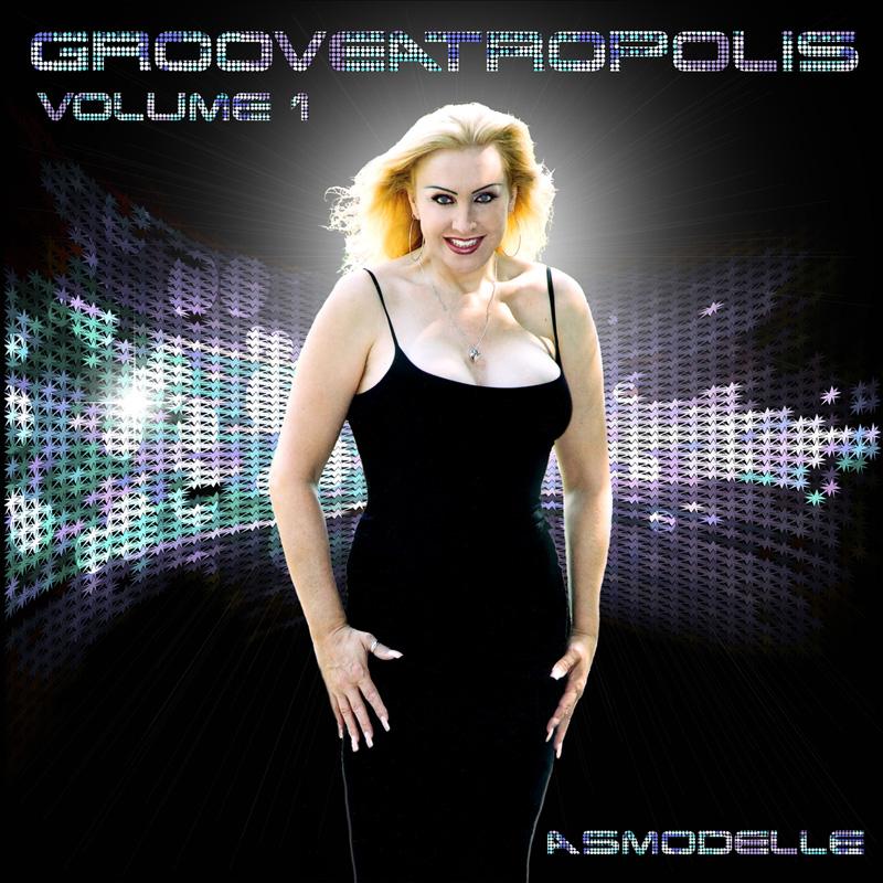 Asmodelle – Grooveatropolis Volume 1