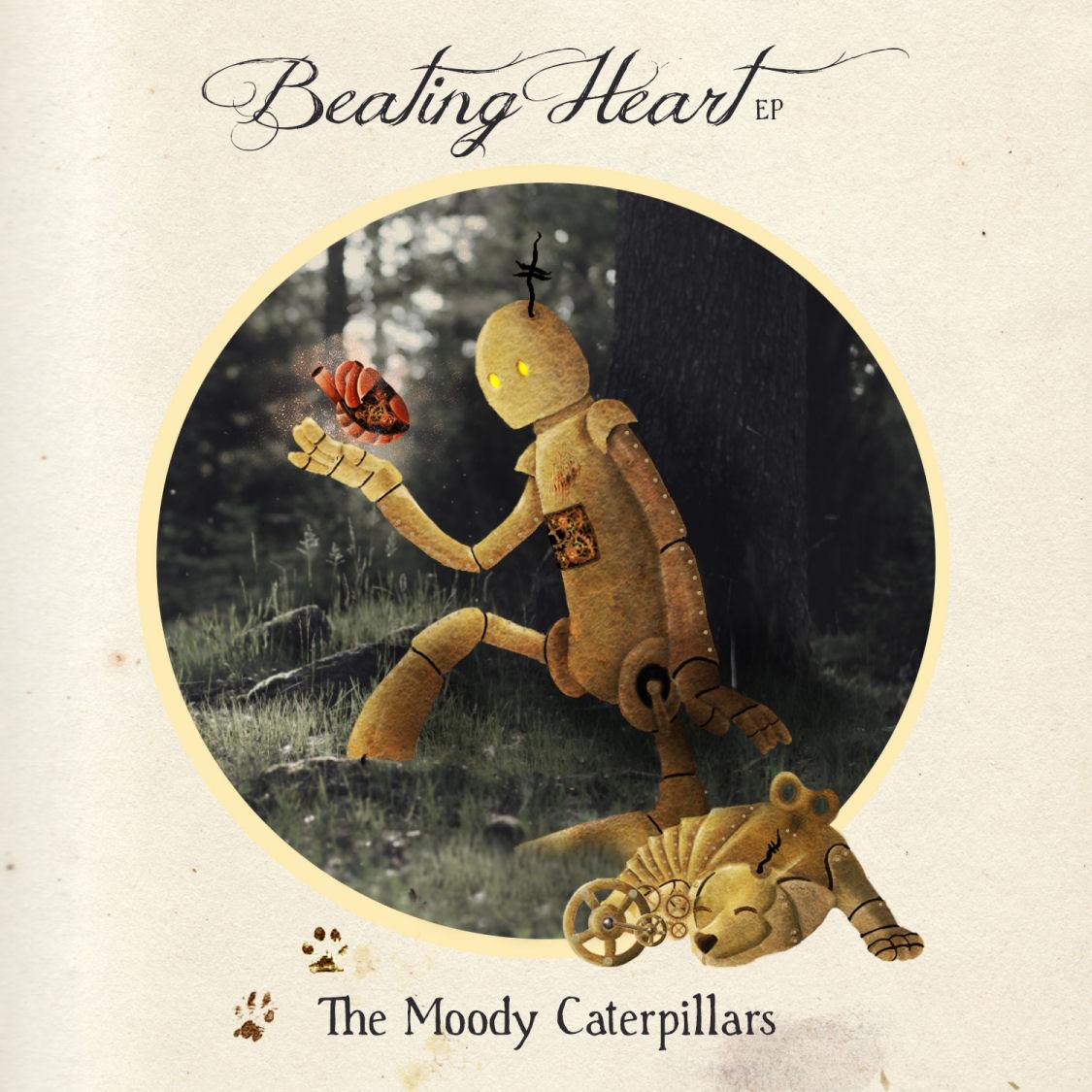 The Moody Caterpillars – Beating Heart
