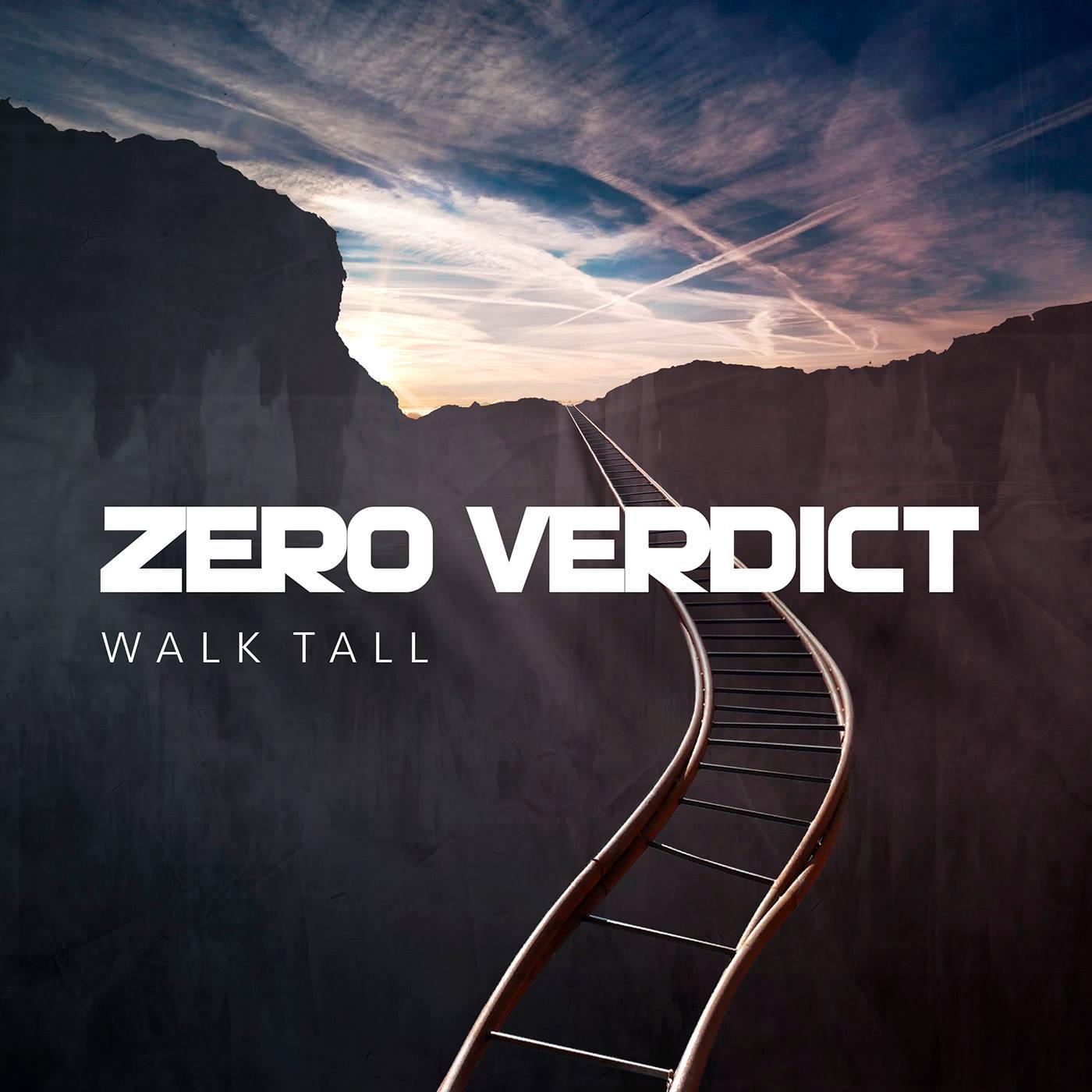 Zero Verdict – Walk Tall