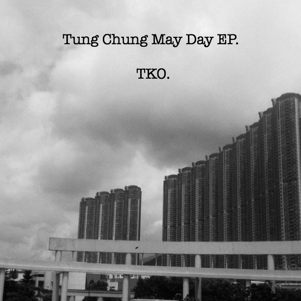 TKO – Tung Chung May Day