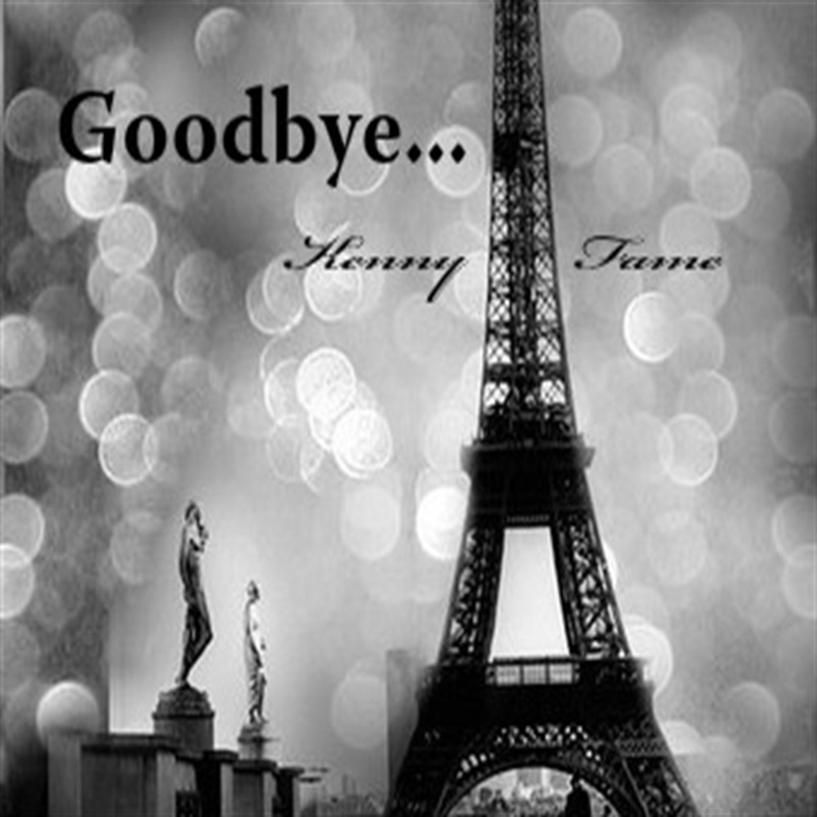 "Kenny Fame – ""Goodbye…"""