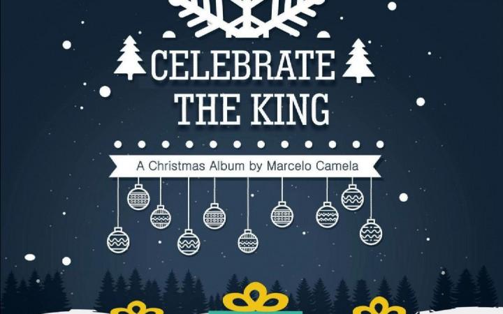 Marcelo Camela – Celebrate The King – A Christmas Album