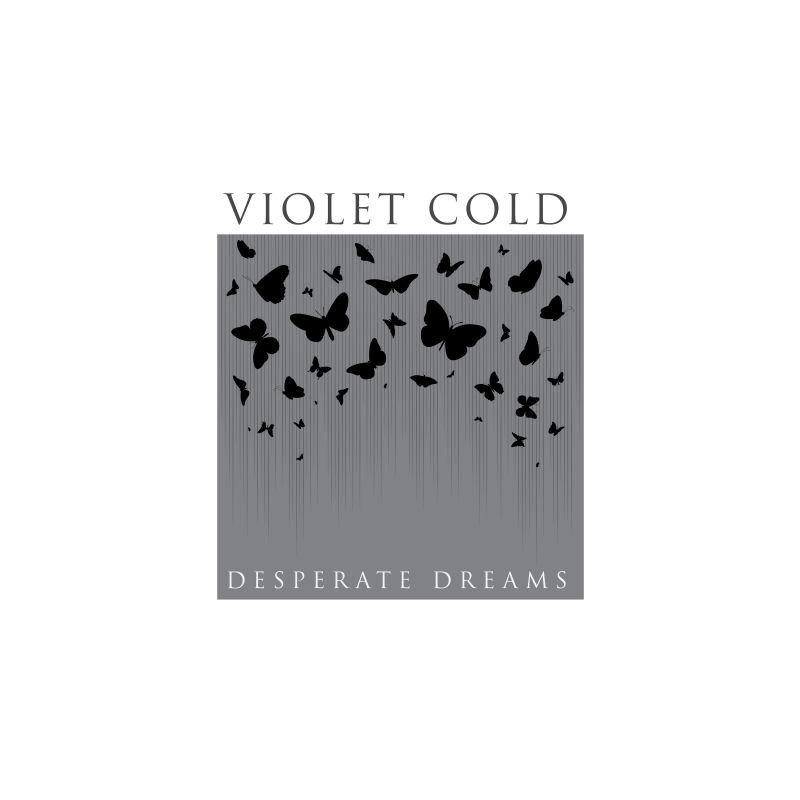 Violet Cold – Desperate Dreams