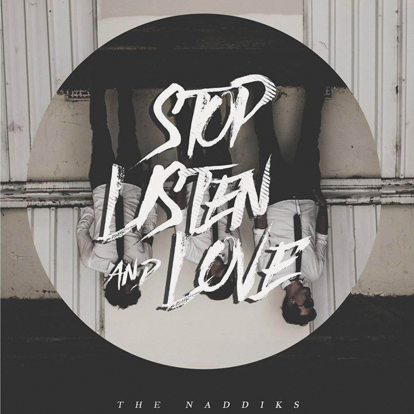 "The Naddiks – ""Heart Of Fire""/""Stop.Listen&Love"""