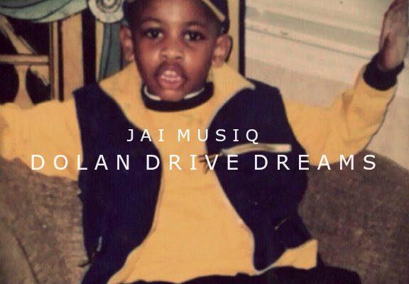 Jai Musiq – Dolan Drive Dreams