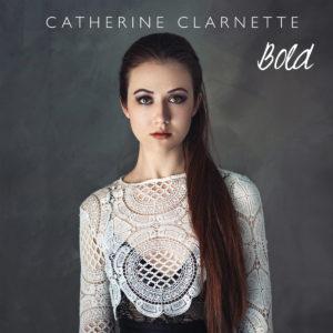 Catherine Clarnette – Bold