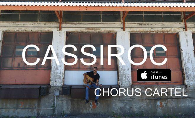 Cassiroc – Chorus Cartel