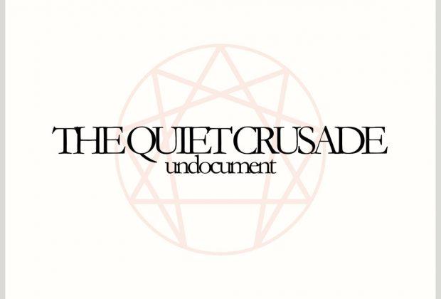 Undocument – The Quiet Crusade