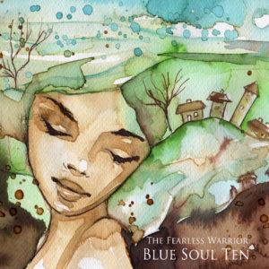 Blue Soul Ten – The Fearless Warrior