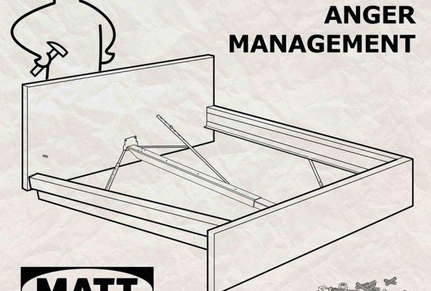 """Matt Tiller – """"Flat Packing Anger Management"""""""
