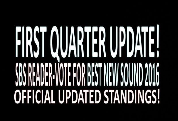 SBS Quest For Best New Sound 2016: First Quarter Update!