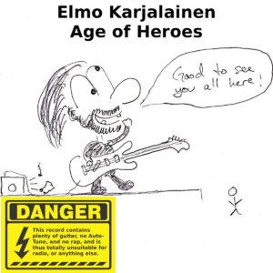 Elmo Karjalainen – Age Of Heroes