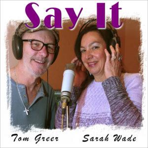 "Tom Greer – ""Say It"" Featuring Sarah Wade"