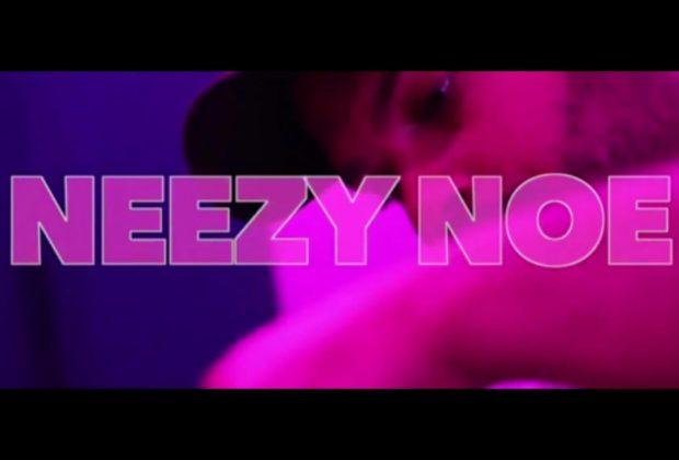 """Neezy Noe - """"For Real"""""""