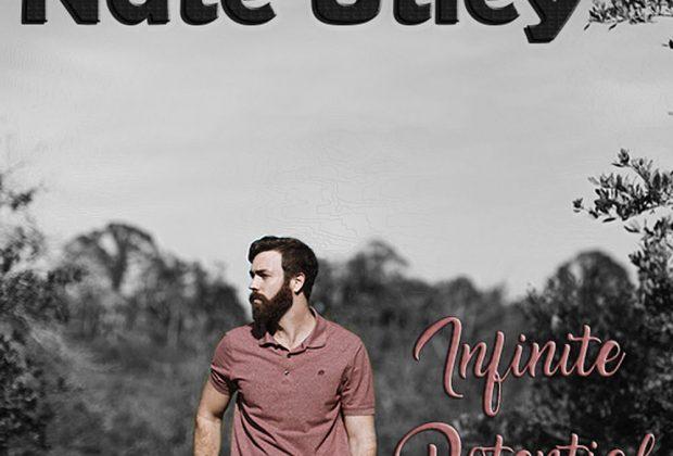 Nate Utley – Infinite Potential