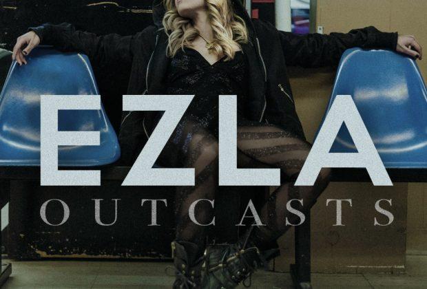 """EZLA – """"Outcasts"""""""
