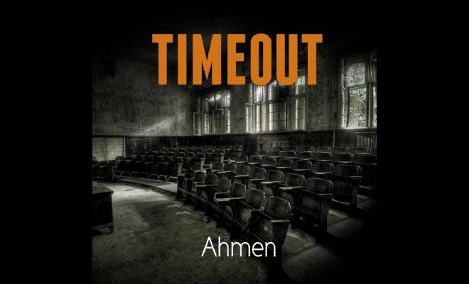 Ahmen – Timeout