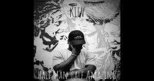 Kiev – Half Man Half Amazing