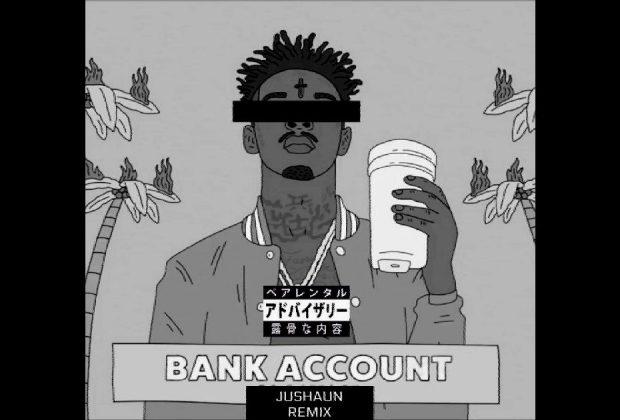 "JUSHAUN - ""Bank Account (Remix)"""
