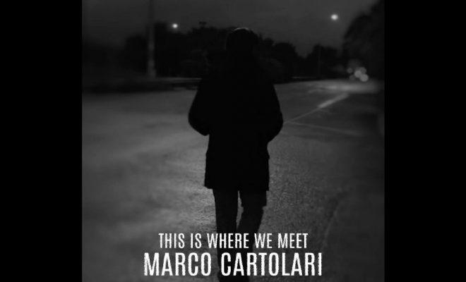 "Marco Cartolari – ""This Is Where We Meet"""