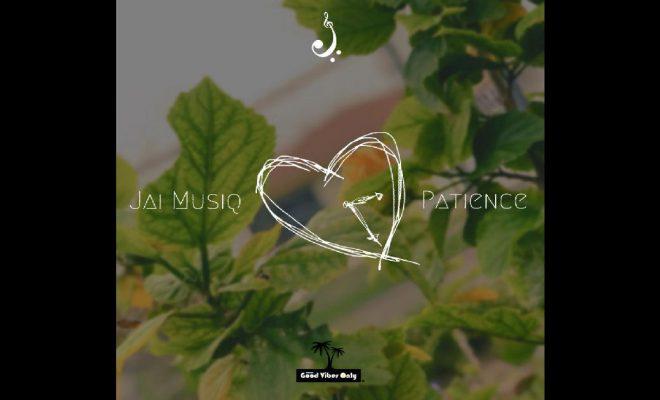 """Jai Musiq – """"Patience"""""""