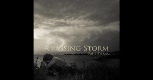 Paul Denis – A Passing Storm