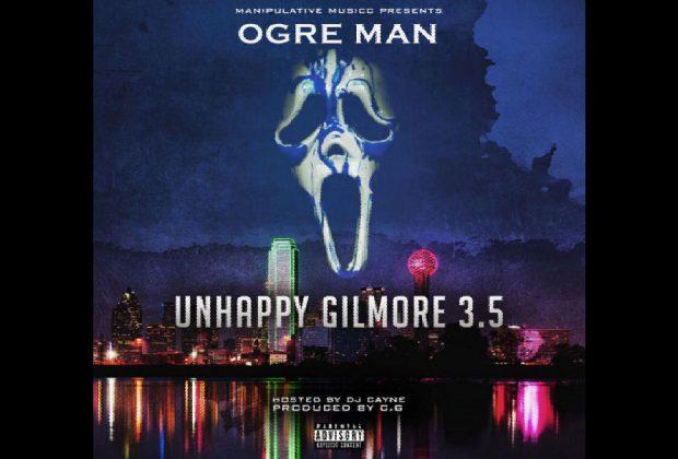 Ogre Man – Unhappy Gilmore 3.5