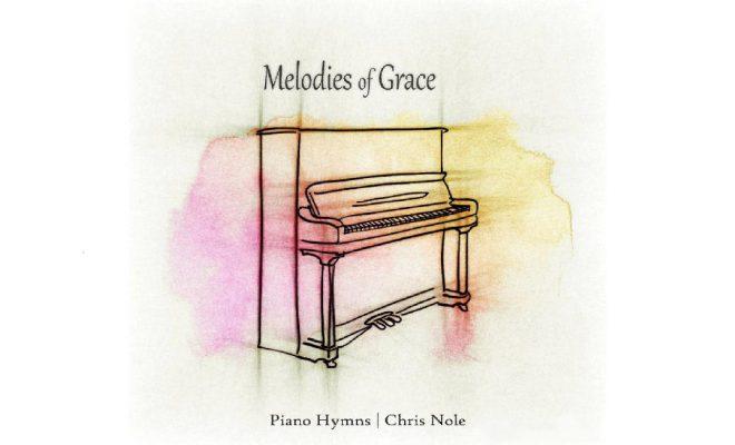 Chris Nole – Melodies Of Grace