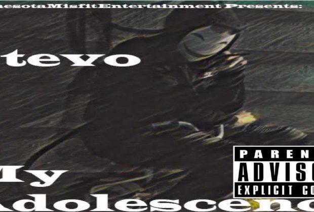 $tevo – My Adolescence