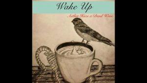 """Aether Haze & Dark Wave – """"Wake Up"""""""