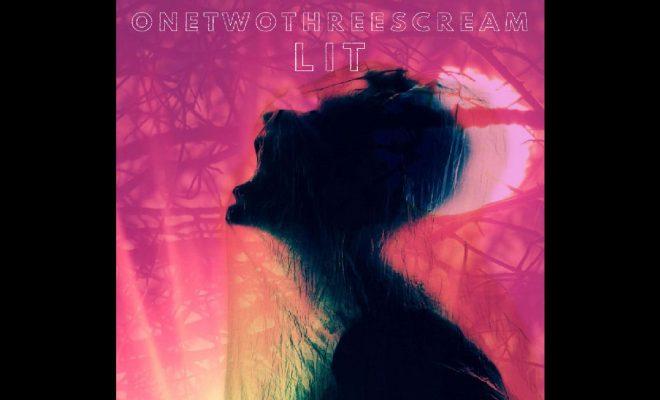 onetwothreescream – Lit