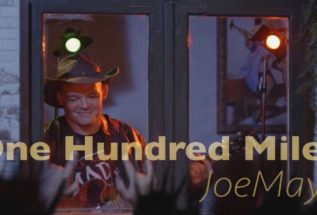 "JoeMayk - ""One Hundred Miles"""