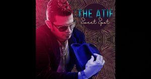 "The Atif – ""Sweet Spot"""