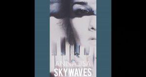 "Annalisa – ""Skywaves"""