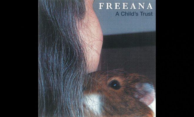 Freeana – A Child's Trust