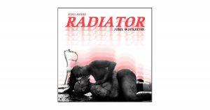 "King Noire – ""Radiator (Steel & Stilettos)"""