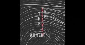 Ahmen – The Eleven
