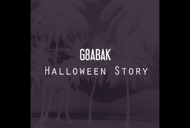 "G8ABAK - ""Halloween Story"""