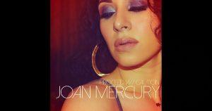 Joan Mercury – Mercury Rising Album Sampler