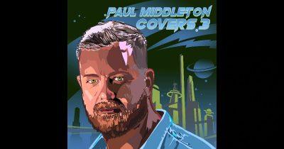 Paul Middleton – Covers 3 Album Sampler