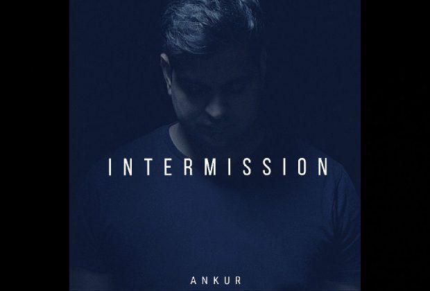 Ankur – Intermission